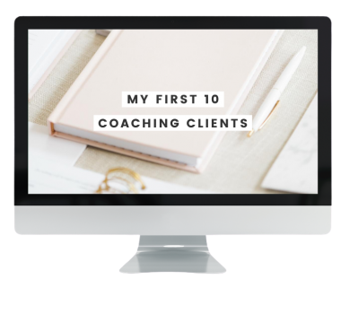 Full-Time-Coach---Graphic---My-First-10-Coaching-Clients-(1)